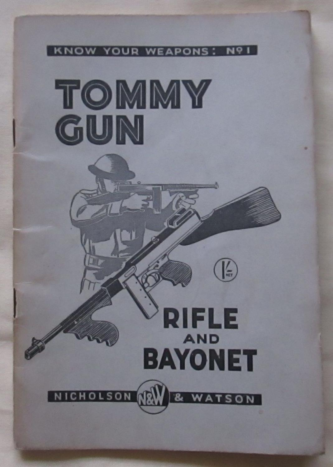 A WWII KNOW YOUR WEPONS NO 1 PAMPHLET