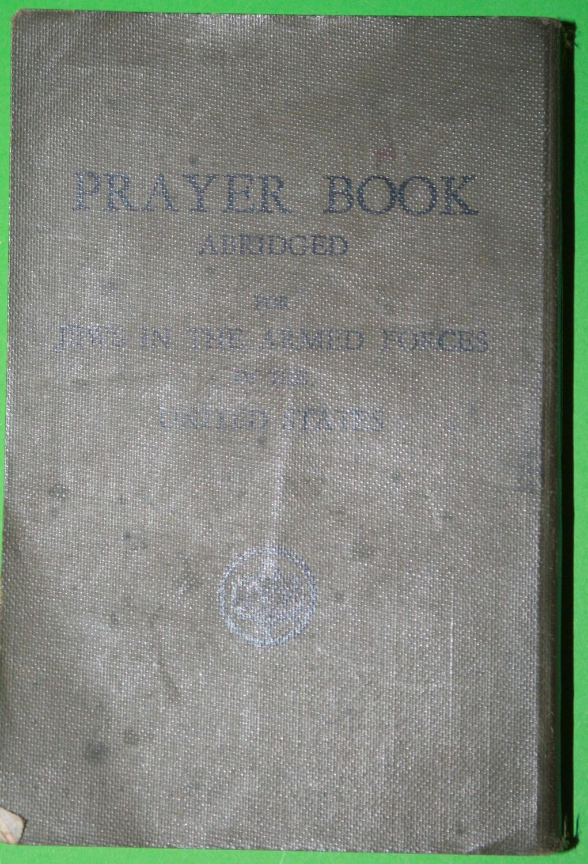 A WWII US ARMY JEWISH PRAYER BOOK 1943 DATED