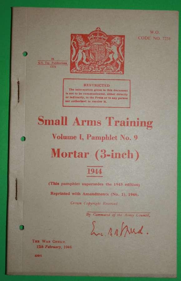 SMALL ARMS TRAINING MANUAL ( SAT ) NO 9 3 INCH MORTAR A 1946