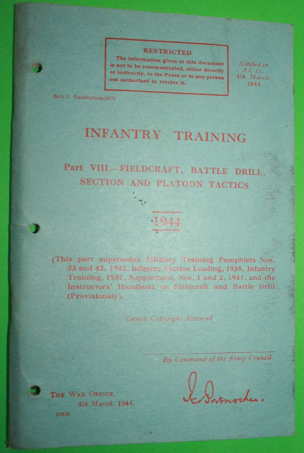 1944 INFANTRY TRAINING PART VIII FIELD CRAFT AND BATTLE DRILL