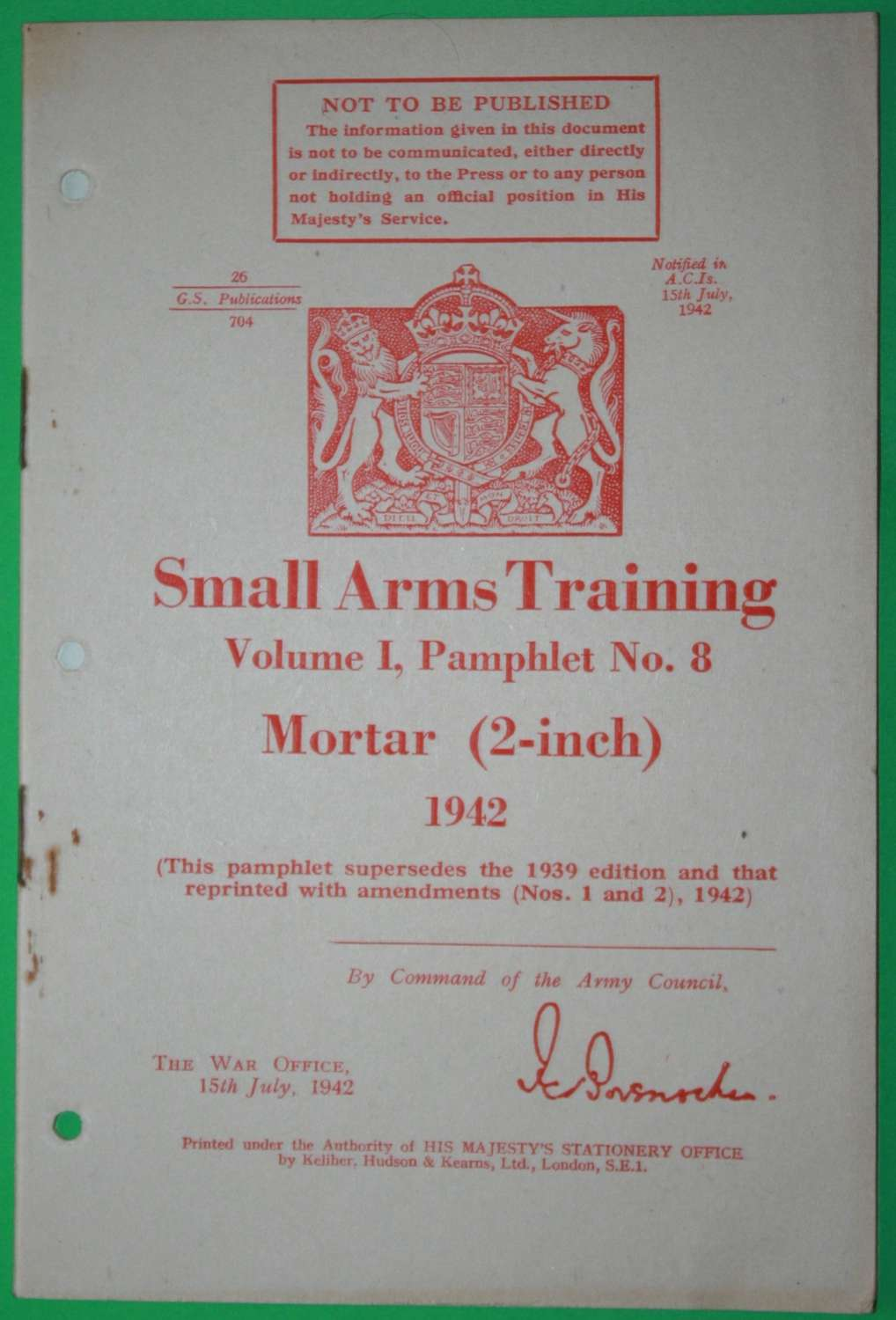 SMALL ARMS TRAINING MANUAL ( SAT ) NO 8 2 INCH MORTAR 1942