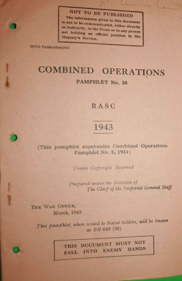 COMBINED OPERATIONS PAMPHLET NO 38 RASC 1943
