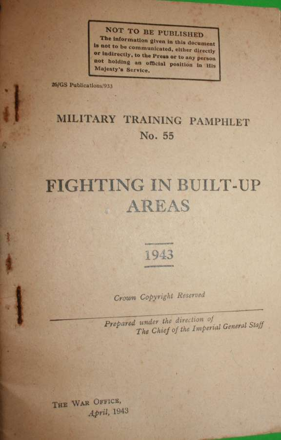 MILITARY TRAINING PAMPHLET NO 55 FIGHTING IN BUILT UP AREAS 1943