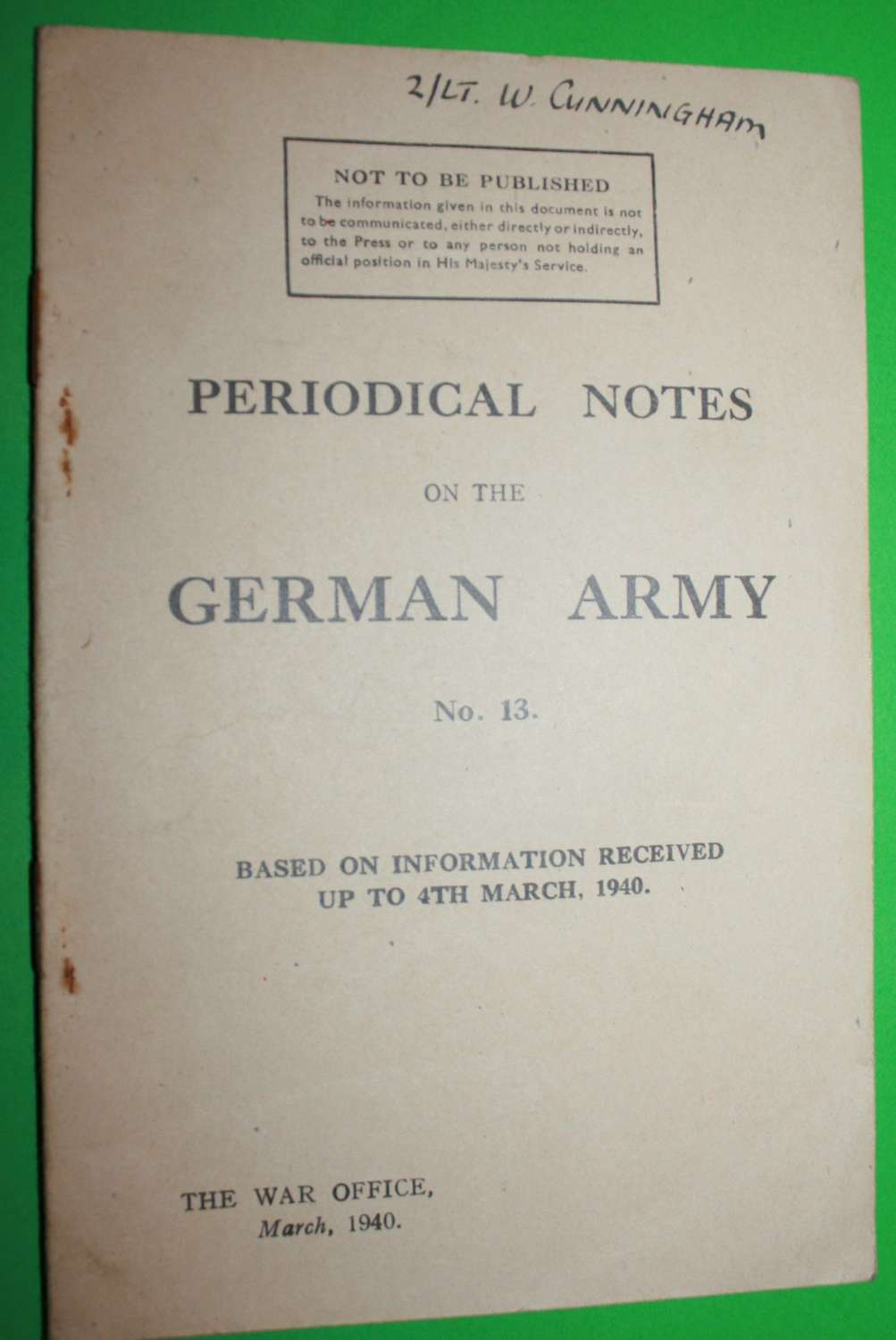 PERIODICAL NOTES ON THE GERMAN ARMY MARCH 1940