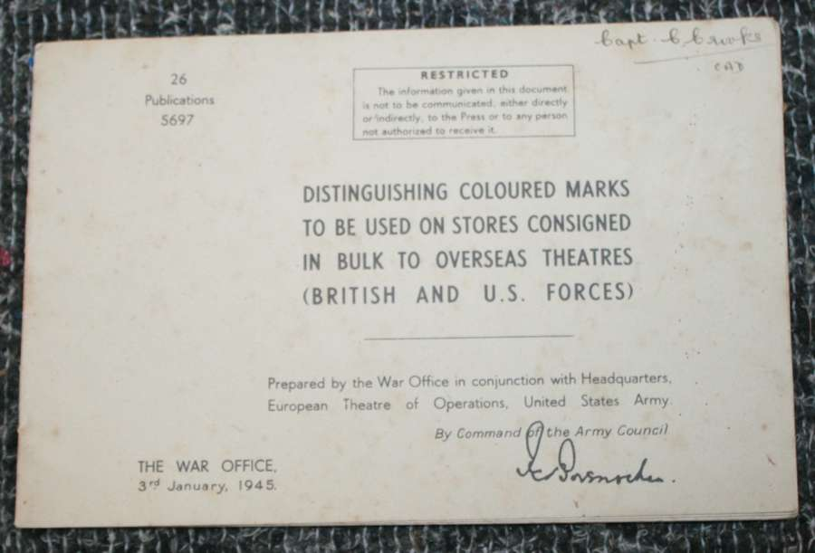 A WWII BRITISH CREATE ( AMMO , RATIONS AND STORES )MARKINGS MANUAL
