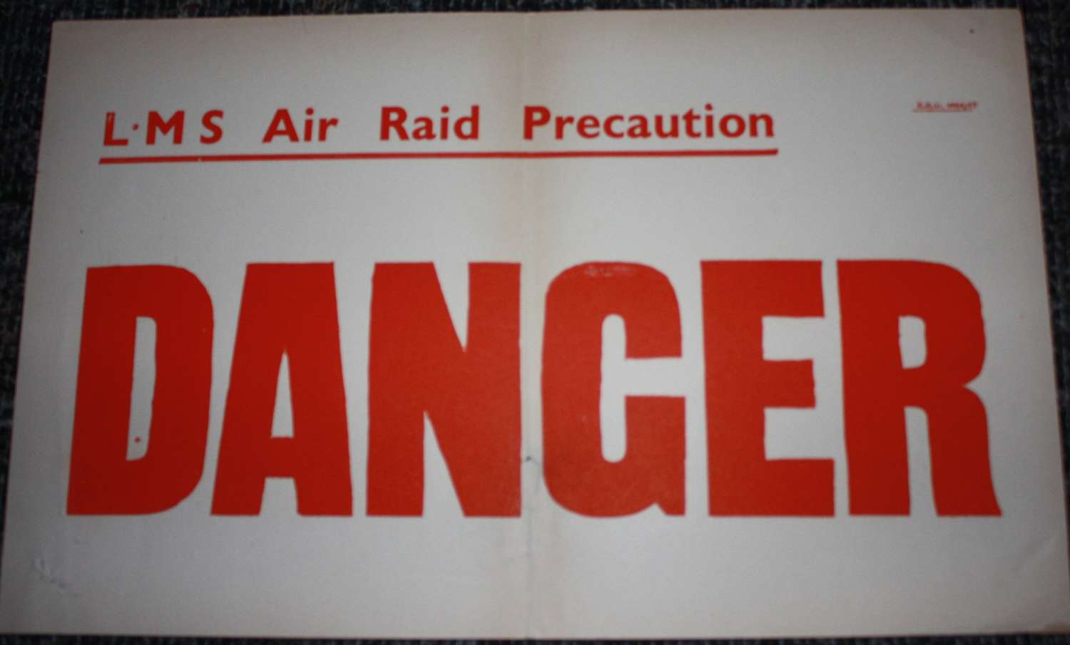 A WWII LMS ( LONDON MIDLAND SCOTTISH ) RAILWAY ARP DANGER NOTICE