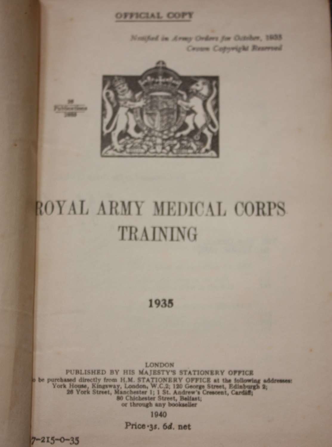 A 1940 DATED EDITION OF THE 1935 RAMC TRAINING MANUAL