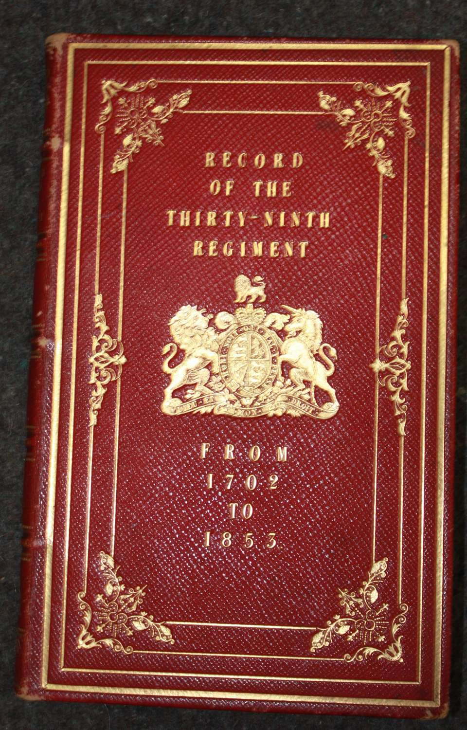 A 1853 COPY OF THE RECORD OF THE 39TH REGT BY RICHARD CANNON