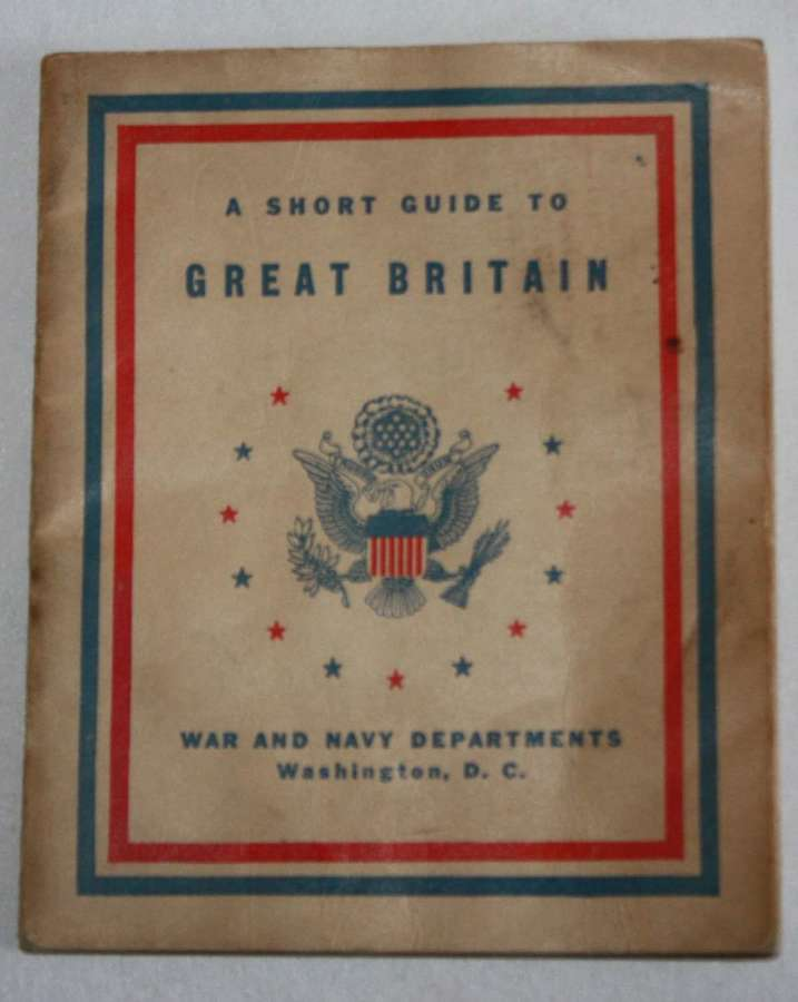 A WWII US ISSUE SHORT GUIDE TO GREAT BRITAIN