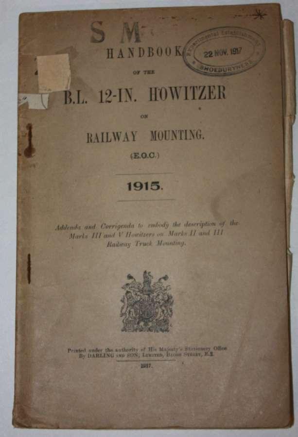 A VERY RARE 1917 DATED 12 INCH RAILWAY GUN HANDBOOK
